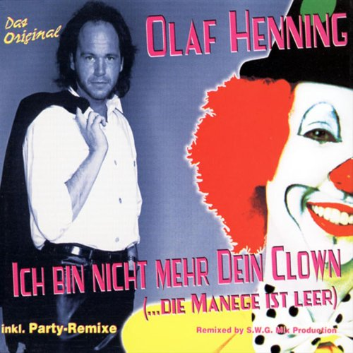 Ich bin nicht mehr Dein Clown (Playa-Party-Mix)