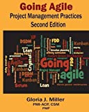 Going Agile Project Management Practices Second Edition