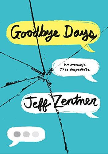 Goodbye Days: Un mensaje. Tres despedidas. (Ellas de Montena)