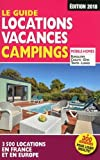 Telecharger Livres Le Guide Locations Vacances Campings 2018 (PDF,EPUB,MOBI) gratuits en Francaise