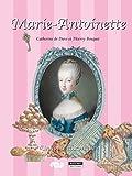 Marie-Antoinette: Un conte historique pour toute la famille ! (Happy musem ! t. 13)