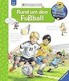 Rund um den Fußball (Wieso? Weshalb? Warum?, Band 35) - Peter Nieländer