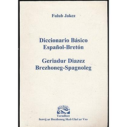 Diccionario básico español-bretón : Geriadur diazez brezhoneg-spagnoleg