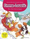 Rio, chien de montagne - Emma et Loustic - tome 10