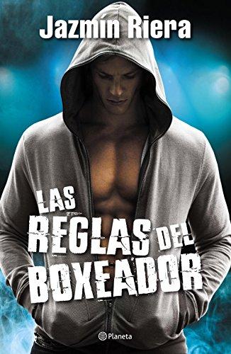 Las reglas del boxeador por Jazmín Riera