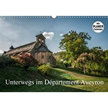 Unterwegs im Département Aveyron (Wandkalender 2017 DIN A3 quer): Ein kleiner Besuch des Département Aveyron (Geburtstagskalender, 14 Seiten )