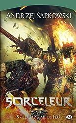 Sorceleur, Tome 5 : Le baptème du feu