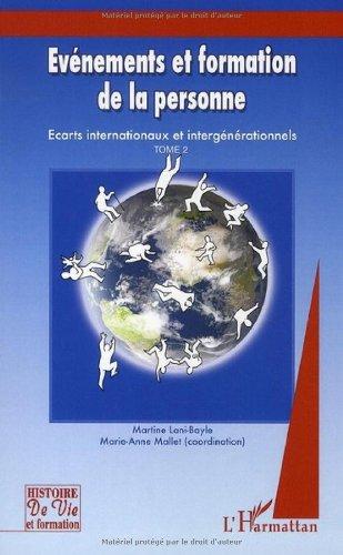 Evénements et formation de la personne : Tome 2, (2005-2006), Ecarts internationaux et intergénérationnels