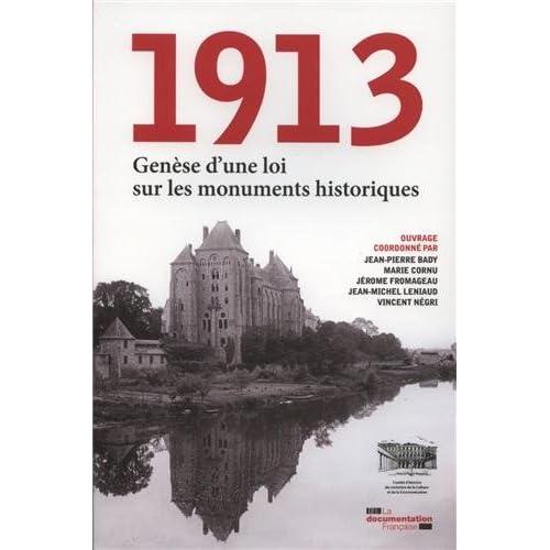 1913 Genèse d'une loi sur les monuments historiques - Mémoire des grandes lois patrimoniales
