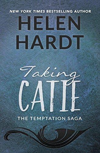 Taking Catie (The Temptation Saga) by Helen Hardt (2016-05-03)