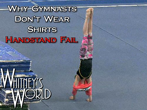 Why Gymnasts Don't Wear Shirts - Handstand Fail
