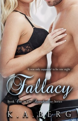 Fallacy: Volume 1 (The Apprehensive Series)