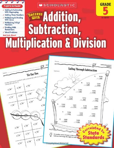 scholastic-success-with-addition-subtraction-multiplication-division-grade-5