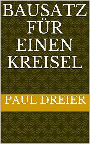 bausatz-fur-einen-kreisel-german-edition