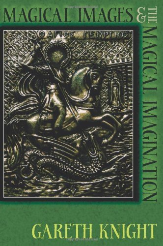 Magical Images and the Magical Imagination by Gareth Knight (2012-12-19)