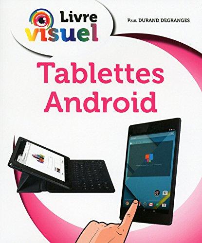 Livre Visuel - Les Tablettes Android