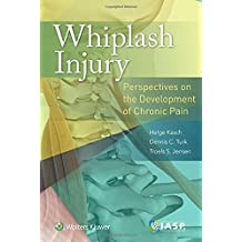 Whiplash Injury. Perspectives On The Development Of Chronic