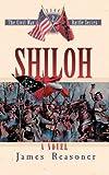 Shiloh - a Novel: No. 2 (Civil War Battle)