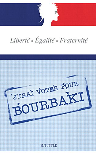 J'irai voter pour Bourbaki (IGG.LITTERATURE) par M. Tuttle