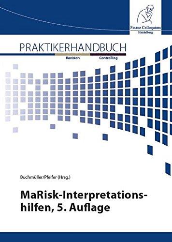 MaRisk-Interpretationshilfen: Neue Vorgaben zum Auslagerungsmanagement Anforderungen an die Geschäftsleitung zur Stärkung der Risikokultur Neue ... 239 Überarbeitete und erweiterte Vorgaben zur