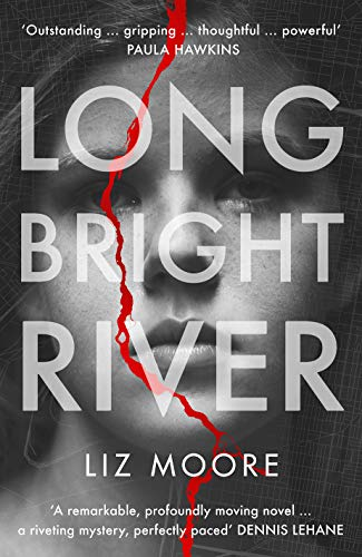 Long Bright River: an intense family thriller (English Edition ...
