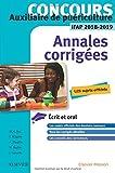 Concours Auxiliaire de puériculture - Annales corrigées - IFAP 2018/2019: Épreuves écrites et orale