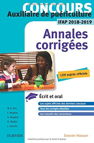 Concours AP Auxiliaire de puériculture : Annales corrigées, épreuves écrites et orale