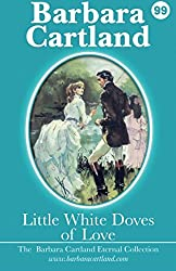 Little White Doves Of Love (The Eternal Collection)