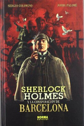 SHERLOCK HOLMES Y LA CONSPIRACION DE BCN (CÓMIC EUROPEO) por Sergio Colomino