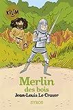 """Afficher """"Merlin des bois"""""""