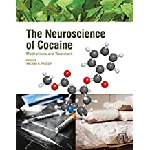 The Neuroscience of Cocaine: Mechanisms and Treatment