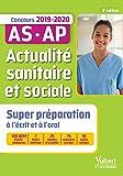 Actualité sanitaire et sociale - Super préparation - Concours Auxiliaire de puériculture (AP) et Aide-Soignant (AS) 2019-2020