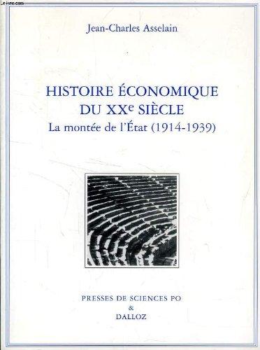 Histoire économique du XXe siècle : La montée de l'Etat (1914-1939)
