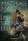 Una sirena en París par Malzieu