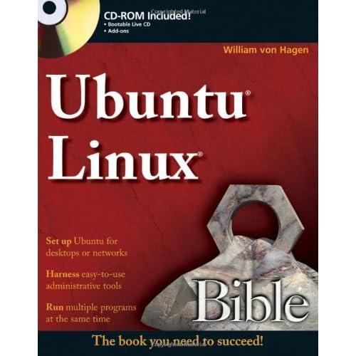 Ubuntu Linux Bible by William von Hagen (2007-01-03)
