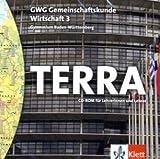 TERRA GWG Gemeinschaftskunde-Wirtschaft für Gymnasien in Baden-Württemberg. CD-ROM für Lehrerinnen und Lehrer 10. Schuljahr (aktualisierte Ausgabe 2009)