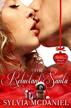 The Reluctant Santa - A Christmas Romance (English Edition) von [McDaniel, Sylvia]