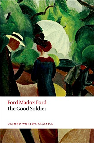 The Good Soldier (Oxford World's Classics)