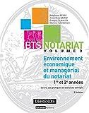 Environnement économique et managérial du notariat - Vol 3 - 2ème Ed