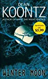 [(Winter Moon)] [By (author) Dean R Koontz] published on (April, 2011)