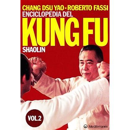 Enciclopedia Del Kung Fu Shaolin: 2