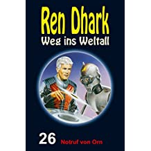Ren Dhark – Weg ins Weltall 26: Notruf von Orn