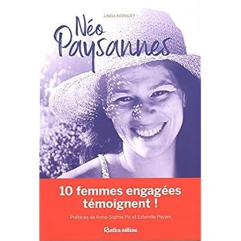 Néo-paysannes : Du métro aux récoltes sauvages, rencontre avec 10 femmes libres et innovantes !