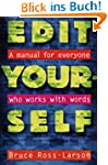 Edit Yourself: A Manual for Everyone...