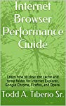 Increase the performance and security of your Internet browser, by learning how to tune your Internet browser software. The browsers that you will learn how to optimize in this eBook are Internet Explorer (IE), Google Chrome, Firefox, and Opera.