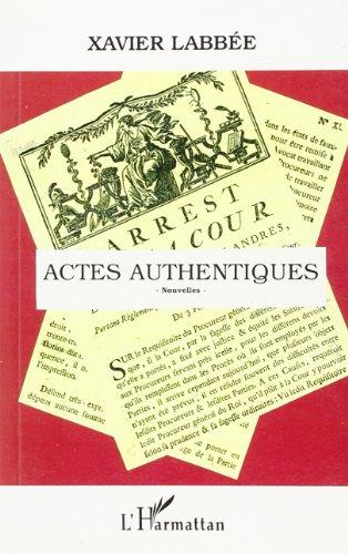 Actes Authentiques Nouvelles par Labbee Xavier