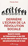 Image de Derrière l'écran de la révolution sociale