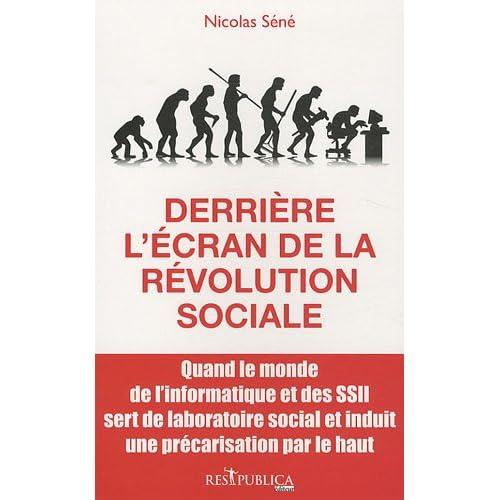 Derrière l'écran de la révolution sociale