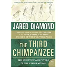 The Third Chimpanzee: The Evolution and Future of the Human Animal (P.S.) by Diamond, Jared M. (2006) Paperback
