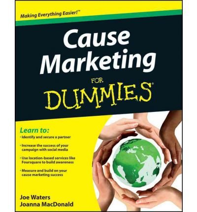 [(Cause Marketing For Dummies )] [Author: Joe Waters] [Aug-2011]